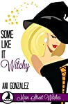 Book cover for Some Like It Witchy (Main Street Witches, #3)