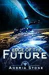 Edge of the Future (The EDGE, #1)