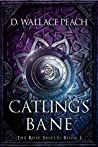 Catling's Bane (The Rose Shield, #1)