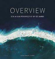 Overview: Een nieuw perspectief op de Aarde
