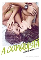 A Conquista (Off-Campus, #4)