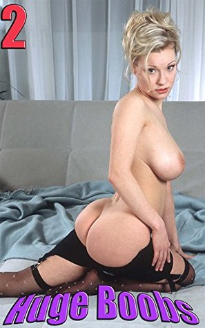 Huge Boobs 2 - Big Breast Milk Factory: The Best Hires Nude Pictures, Totally Uncensored.