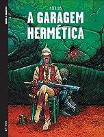 A Garagem Hermética (Colecção Novela Gráfica II, #6)