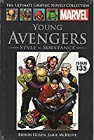 Young Avengers: Style > Substance (Marvels Ultimate Graphic Novel Collection)