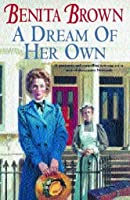 A Dream of her Own: A gripping saga of love, tragedy and friendship
