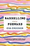 Barrelling Forward