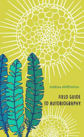 Field Guide to Autobiography