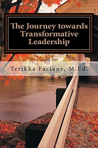 The Journey towards Transformative Leadership: Exploring the Initial Reflections & Deliberations of an Emerging Social Justice Advocate