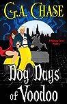 Dog Days of Voodoo (A Malveaux Curse Mystery #1)
