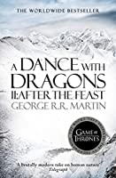 A Dance With Dragons: Part 2 After The Feast (A Song of Ice and Fire, #5, part 2)