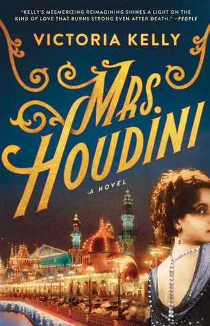 Mrs. Houdini by Victoria  Kelly