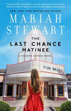 The Last Chance Matinee (The Hudson Sisters #1)