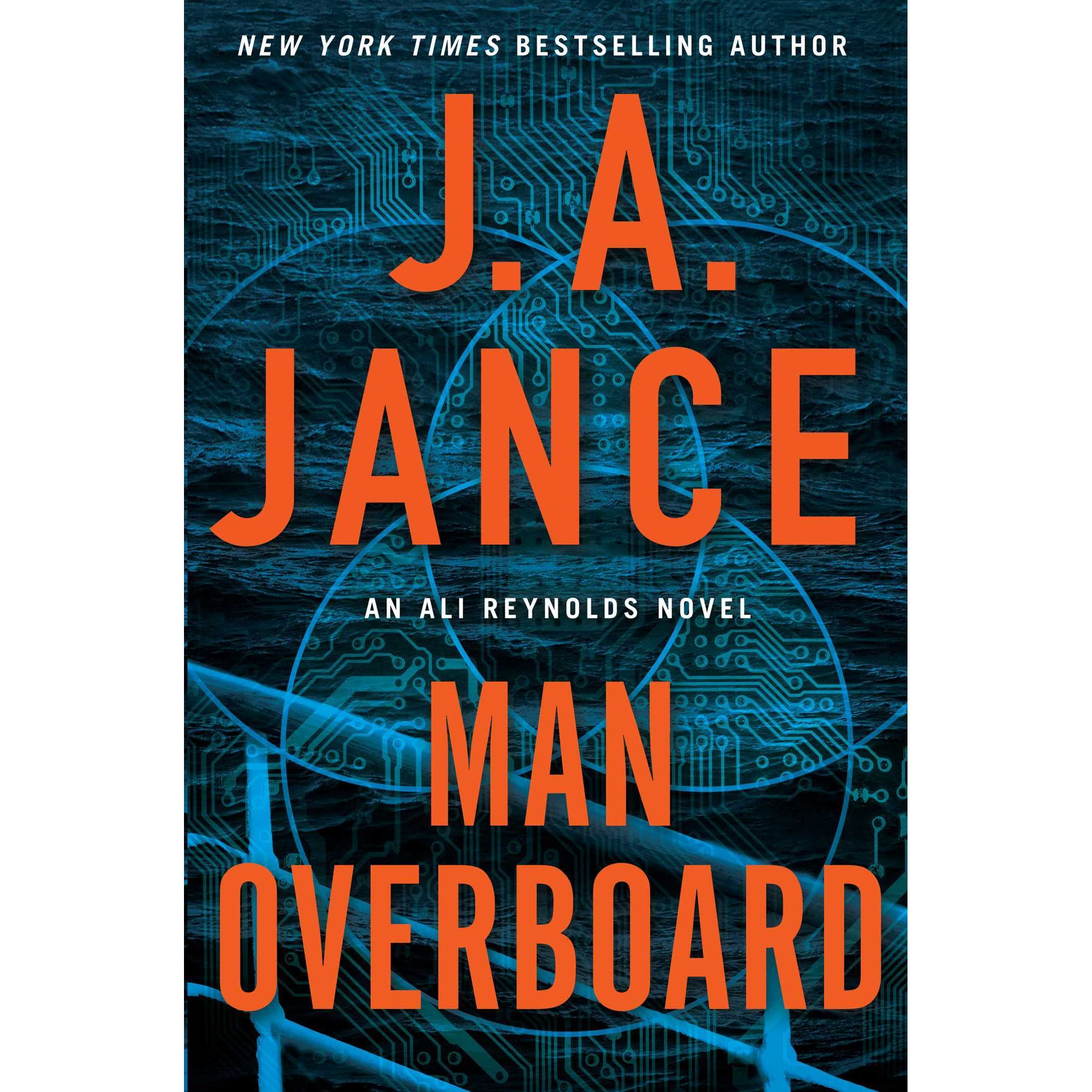 Man Overboard (ali Reynolds, #12) By Ja Jance €� Reviews, Discussion,  Bookclubs, Lists