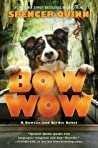 Bow Wow (Bowser and Birdie #3)