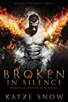 Broken in Silence (Demons and Wolves #1)