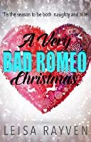 A Very Bad Romeo Christmas