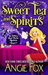 Sweet Tea and Spirits (Southern Ghost Hunter Mysteries, #5)