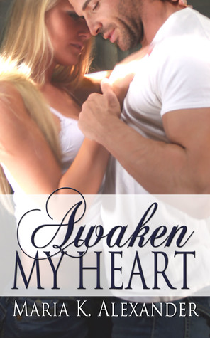 Awaken My Heart (Tangled Hearts, #3)