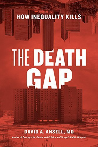 The Death Gap How Inequality Kills