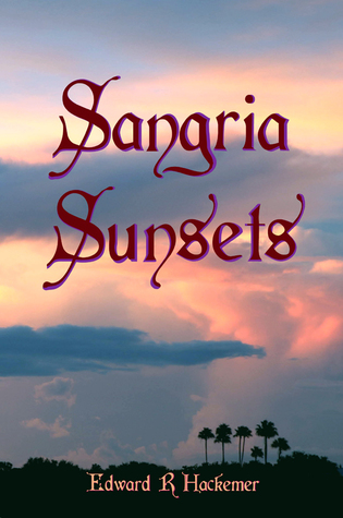 Sangria Sunsets (Throckmorton Family #6)