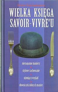 Wielka księga savoir-vivre'u