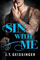 Sin With Me (Bad Habit, #3)