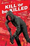 Kill or be Killed, Vol. 2 audiobook download free
