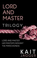 Lord and Master Trilogy