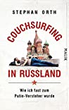 Couchsurfing in Russland by Stephan Orth
