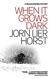 When It Grows Dark (William Wisting, #11)