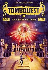 La vallée des rois (TombQuest, #3)