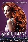 Semihumana by Jennifer L. Armentrout