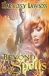Beyond Spells