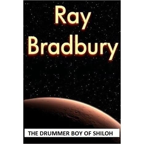 the major role of symbolism in the drummer boy of shiloh a short story by ray bradbury Ray bradbury the drummer boy of shiloh by: and he teaches joby the importance of his role in the story the drummer boy of shiloh is based in.