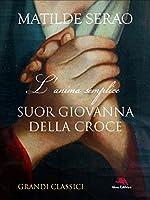 Suor Giovanna della Croce: L'anima semplice