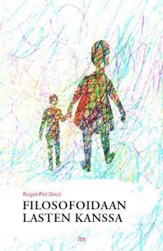 Filosofoidaan lasten kanssa by Roger-Pol Droit