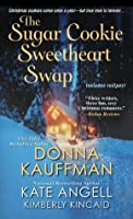 The Sugar Cookie Sweetheart Swap (Pine Mountain, #.5)