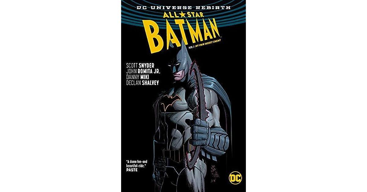 All-Star Batman, Volume 1: My Own Worst Enemy by Scott Snyder