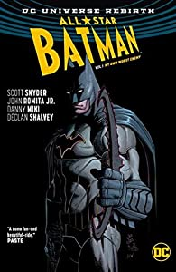 All-Star Batman, Volume 1: My Own Worst Enemy