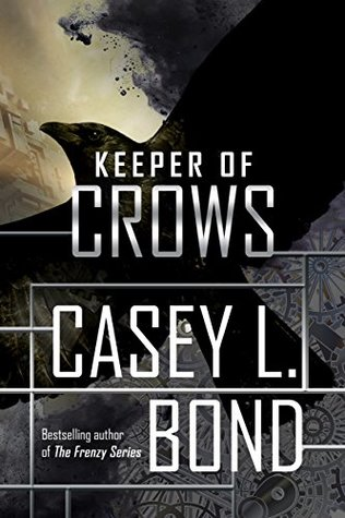 Keeper of Crows (Keeper of Crows #1)