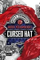 Kasper Mützenmacher's Cursed Hat (Life Indigo Book 1)