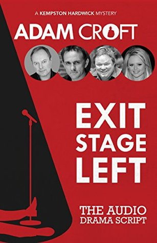 Exit Stage Left: The Audio Dramatisation: Limited Edition Script