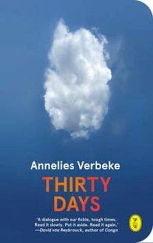 Thirty Days by Annelies Verbeke