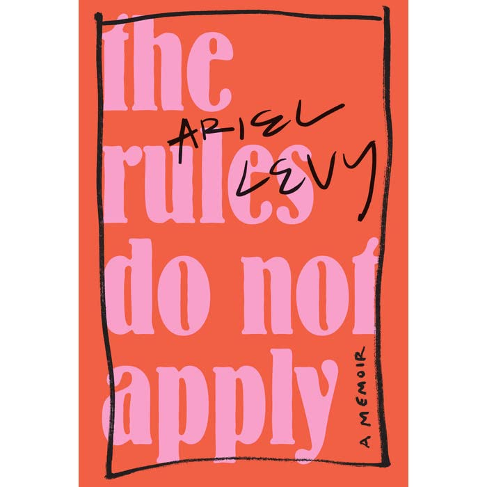 The rules do not apply by ariel levy fandeluxe Gallery
