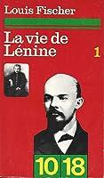 La Vie de Lénine - volume 1