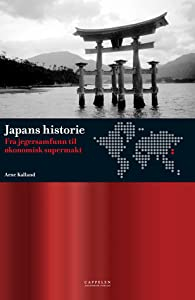 Japans historie : fra jegersamfunn til økonomisk supermakt