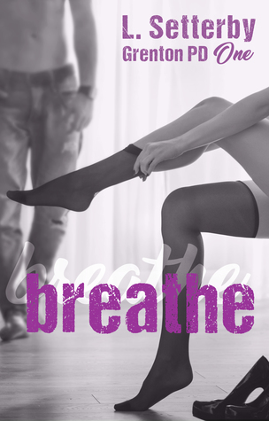 Breathe (Grenton PD #1)