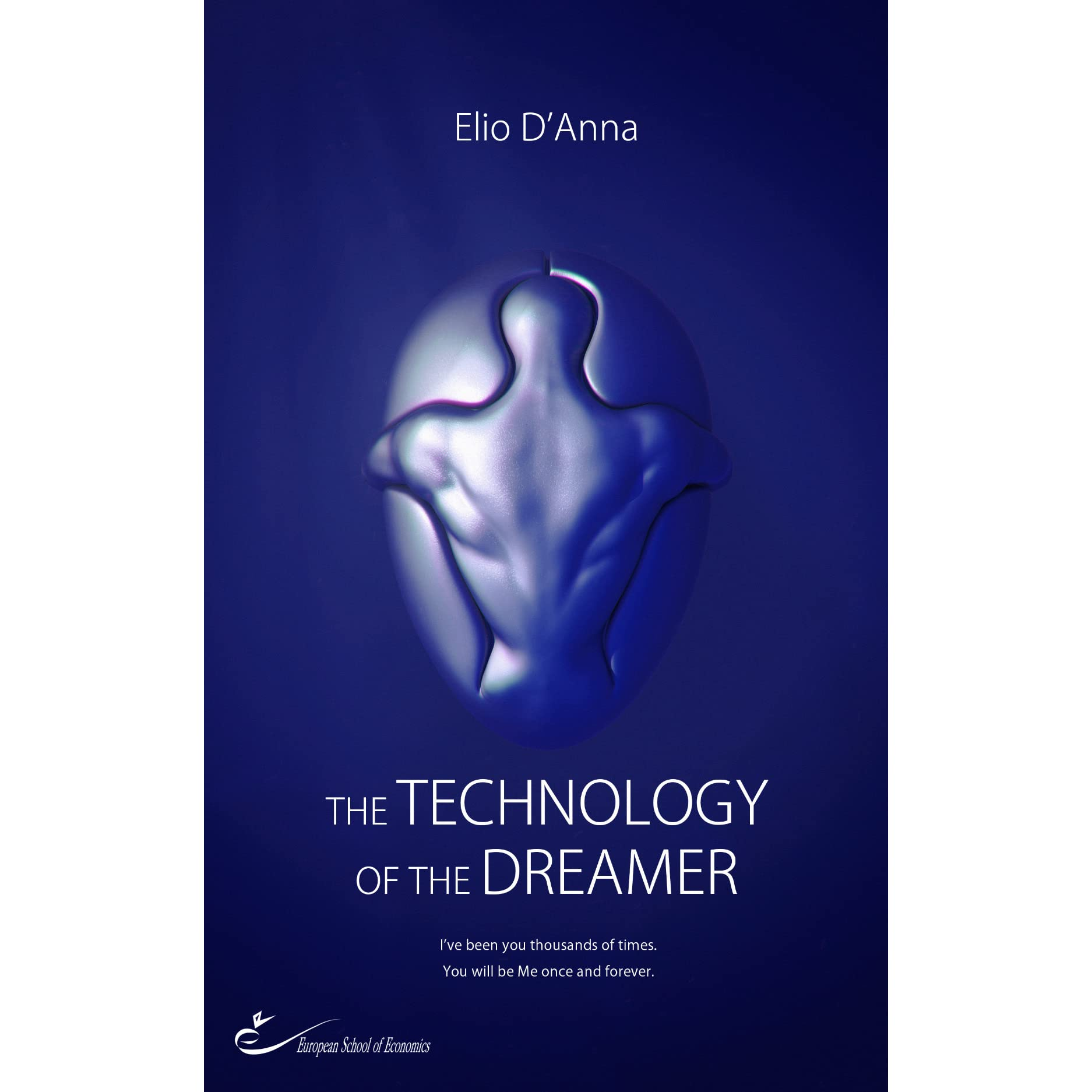 Technology of the dreamer the by elio danna fandeluxe Image collections