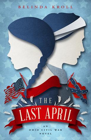The Last April by Belinda Kroll
