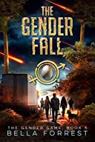 The Gender Fall (The Gender Game, #5)
